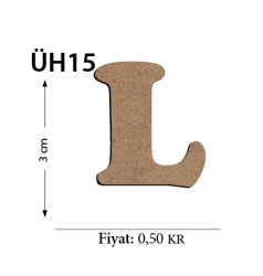 - ÜH15 Ahşap 3Cm L Harfi